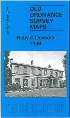 Roby & Dovecot 1906: Lancashire Sheet 107.09 - Old Ordnance Survey Maps of Lancashire (Sheet map, folded)