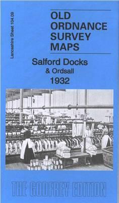 Salford Docks & Ordsall 1932: Lancashire Sheet 104.09c - Old Ordnance Survey Maps of Lancashire (Sheet map, folded)