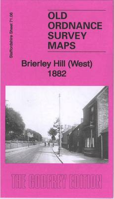 Brierley Hill (West) 1882: Staffordshire Sheet 71.06a - Old Ordnance Survey Maps of Staffordshire (Sheet map, folded)