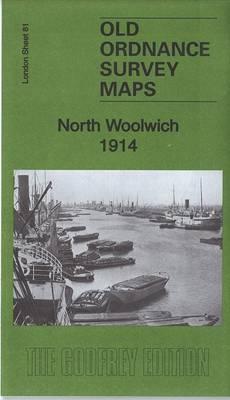 North Woolwich 1914: London Sheet 81.3 - Old Ordnance Survey Maps of London (Sheet map, folded)