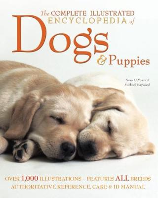 The Complete Illustrated Encyclopedia of Dogs & Puppies (Paperback)