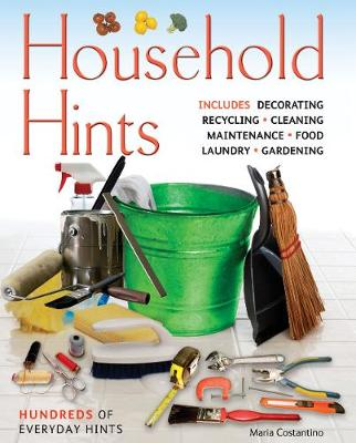 Household Hints: Hundreds of Everyday Hints - Complete Practical Handbook (Paperback)