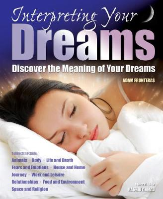 Interpreting Your Dreams: Discover the Meaning of Your Dreams (Paperback)