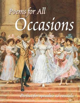 Poems For All Occasions: Perfect for Speeches & Recitals (Hardback)