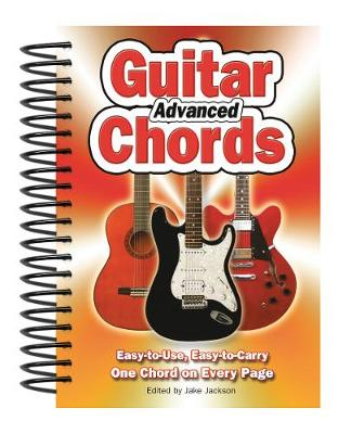 Advanced Guitar Chords: Easy-to-Use, Easy-to-Carry, One Chord on Every Page - Easy-to-Use (Spiral bound)