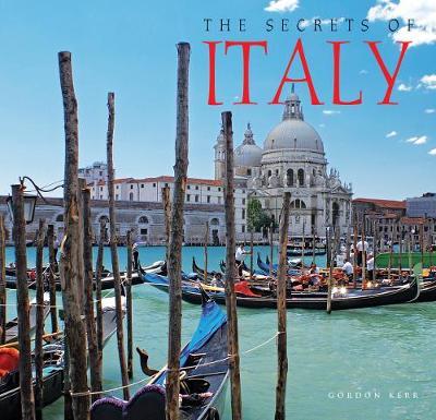 The Secrets of Italy - The Secrets of... (Hardback)