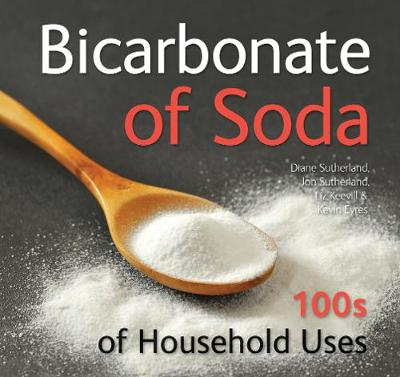 Bicarbonate of Soda: 100s of Household Uses (Paperback)
