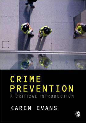 Crime Prevention: A Critical Introduction (Paperback)