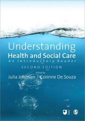 Understanding Health and Social Care: An Introductory Reader - Published in Association with The Open University (Paperback)