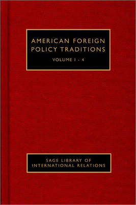 American Foreign Policy Traditions - Sage Library of International Relations (Hardback)