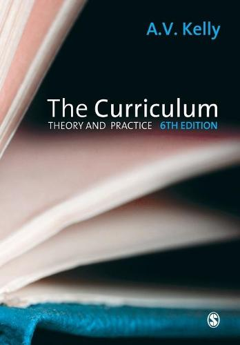 The Curriculum: Theory and Practice (Paperback)