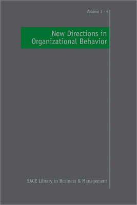 New Directions in Organizational Behavior - Sage Library in Business and Management (Hardback)