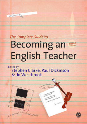 The Complete Guide to Becoming an English Teacher (Paperback)
