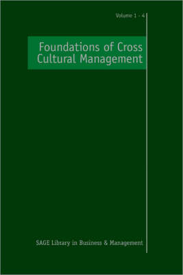 Foundations of Cross Cultural Management - Sage Library in Business and Management (Hardback)