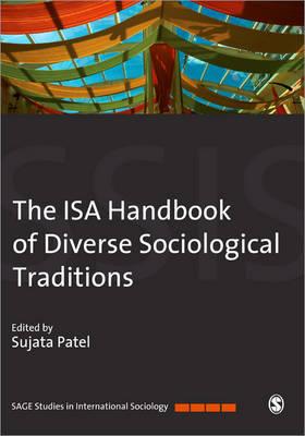 The ISA Handbook of Diverse Sociological Traditions - Sage Studies in International Sociology (Hardback)