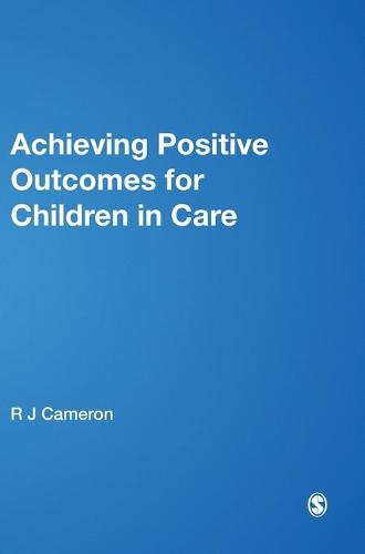 Achieving Positive Outcomes for Children in Care - Lucky Duck Books (Hardback)