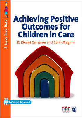 Achieving Positive Outcomes for Children in Care - Lucky Duck Books (Paperback)
