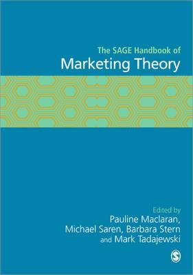 The SAGE Handbook of Marketing Theory (Hardback)