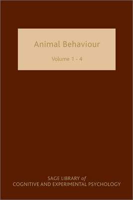 Animal Behaviour: Animal Behaviour Four-volume Set - SAGE Library of Cognitive and Experimental Psychology (Hardback)