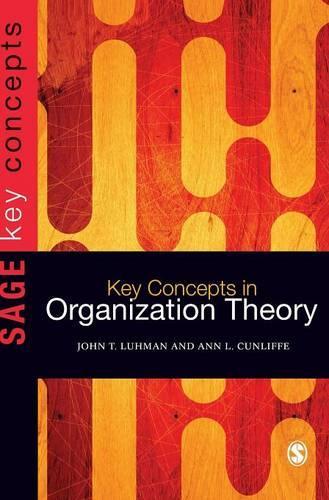Key Concepts in Organization Theory - Sage Key Concepts Series (Hardback)