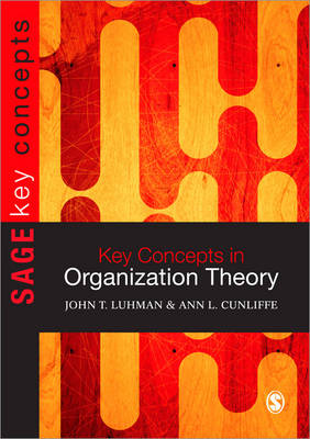 Key Concepts in Organization Theory - Sage Key Concepts Series (Paperback)