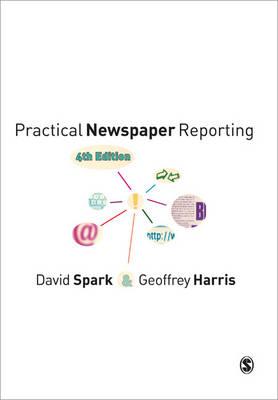 Practical Newspaper Reporting (Paperback)
