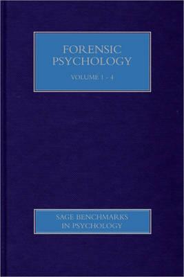 Forensic Psychology - SAGE Benchmarks in Psychology (Hardback)
