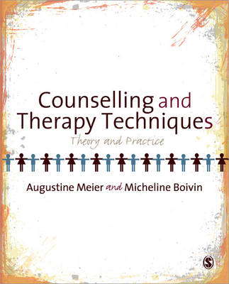 Counselling and Therapy Techniques: Theory & Practice (Paperback)
