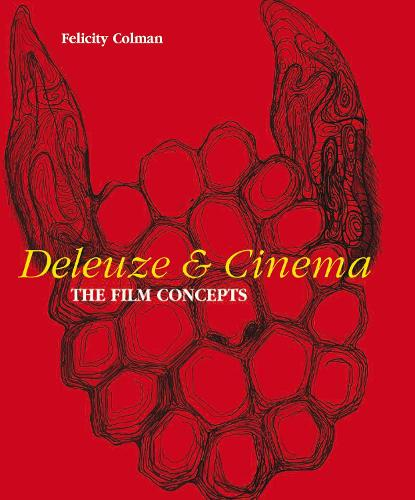 Deleuze and Cinema: The Film Concepts (Paperback)