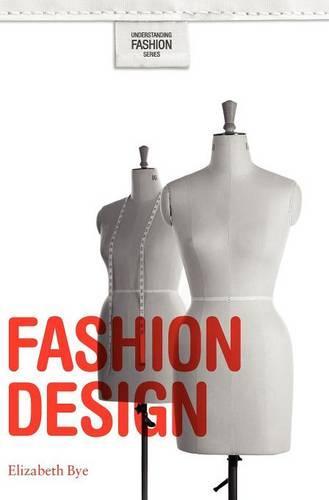 Fashion Design - Understanding Fashion (Hardback)