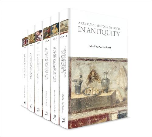 A Cultural History of Food: Volumes 1-6 - The Cultural Histories Series