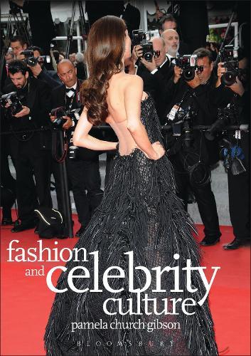 Fashion and Celebrity Culture (Hardback)