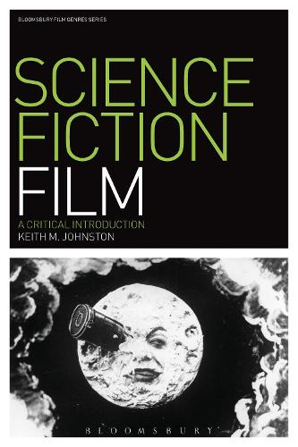 Science Fiction Film: A Critical Introduction - Film Genres (Paperback)