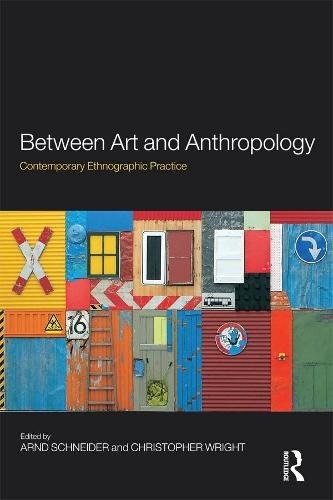 Between Art and Anthropology: Contemporary Ethnographic Practice (Paperback)