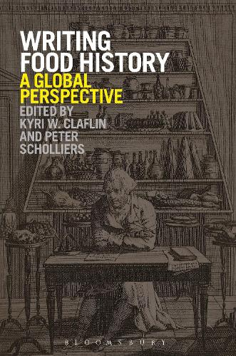 Writing Food History: A Global Perspective (Paperback)