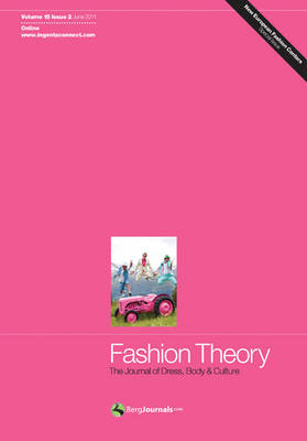 Fashion Theory: Volume 15, Issue 2: The Journal of Dress, Body and Culture - Fashion Theory (Paperback)