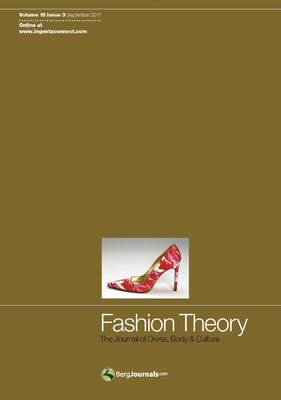 Fashion Theory: Volume 15, Issue 3: The Journal of Dress, Body and Culture - Fashion Theory Volume 15 (Paperback)