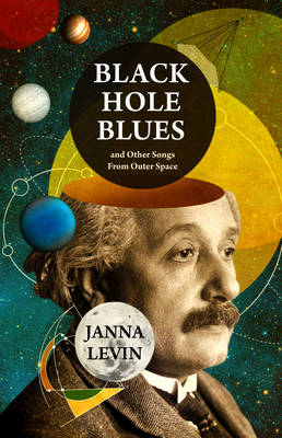 Black Hole Blues and Other Songs from Outer Space (Hardback)