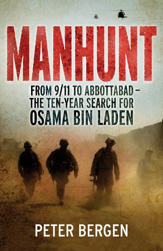 Manhunt: From 9/11 to Abbottabad - the Ten-year Search for Osama Bin Laden (Hardback)