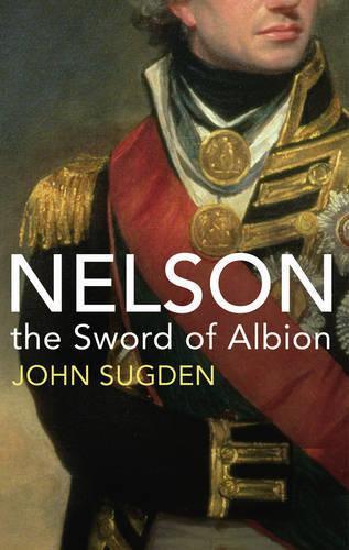 Nelson: The Sword of Albion (Paperback)