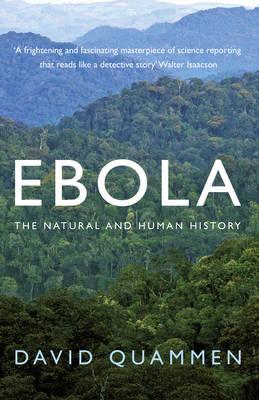 Ebola: The Natural and Human History (Paperback)