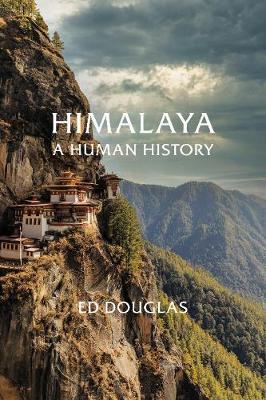 Himalaya: A Human History (Hardback)
