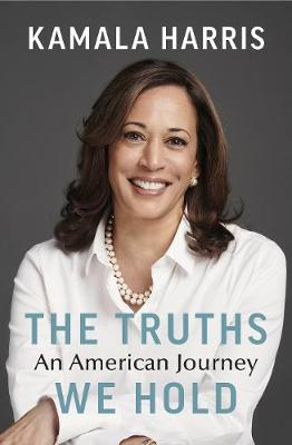 The Truths We Hold: An American Journey (Hardback)