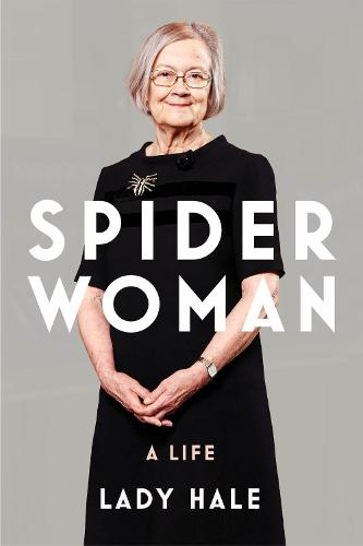 Spider Woman: A Life - by the former President of the Supreme Court (Hardback)