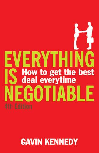 Everything is Negotiable: 4th Edition (Paperback)