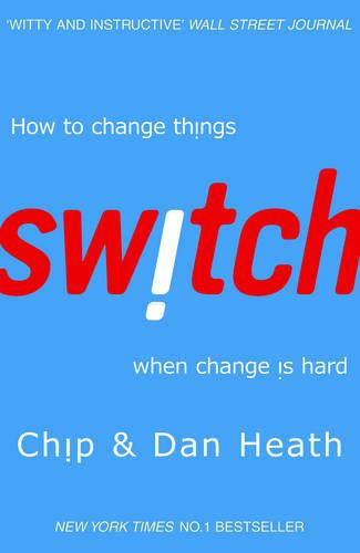 Switch: How to change things when change is hard (Paperback)
