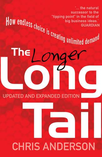The Long Tail: How Endless Choice is Creating Unlimited Demand (Paperback)