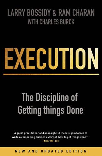 Execution: The Discipline of Getting Things Done (Paperback)