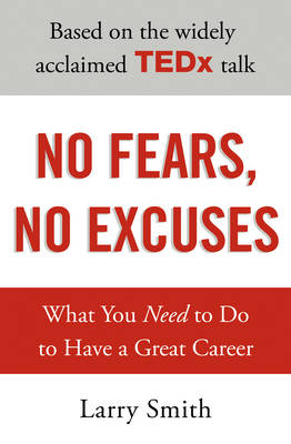 No Fears, No Excuses (Paperback)