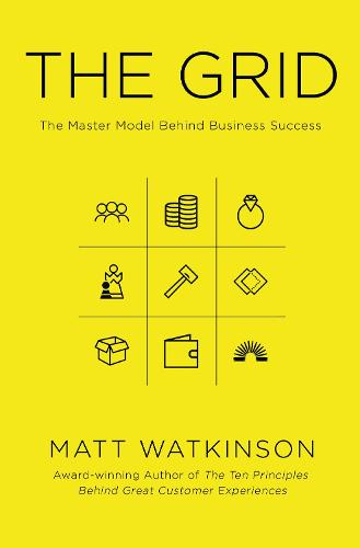 The Grid: The Decision-making Tool for Every Business (Including Yours) (Paperback)